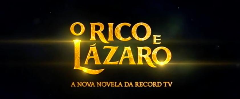 O Rico e Lázaro - Minissérie Aproximadamente 150 Capítulos Em Andamento! Aguardem!