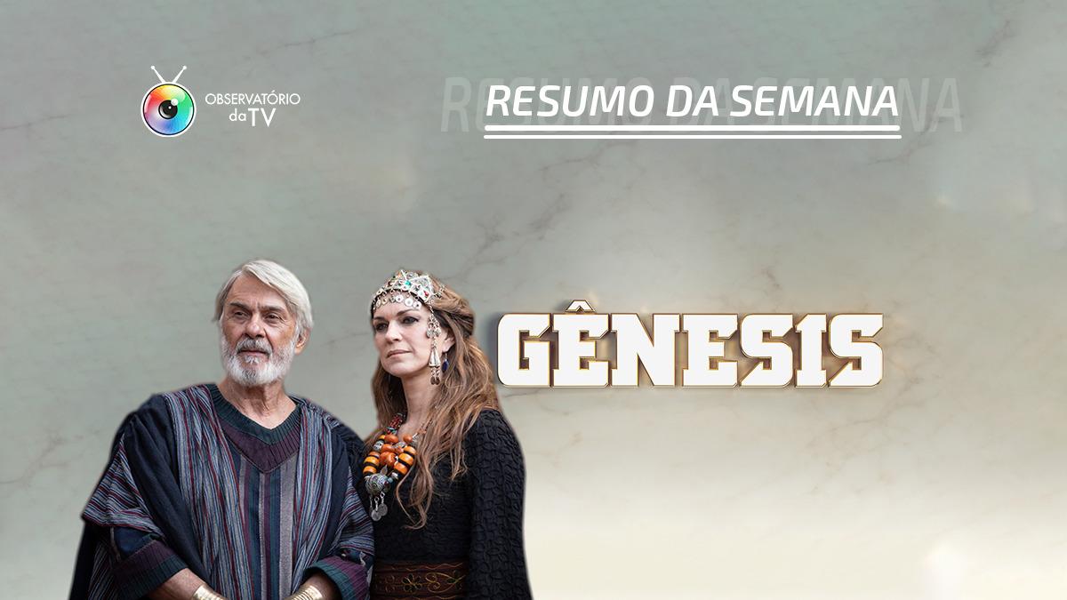 Resumo dos capítulos de Gênesis que vão ao ar nesta semana